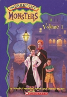 The Bailey City Monsters, Volume 1