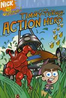 Timmy Turner, Action Hero