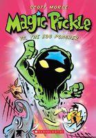 Magic Pickle Vs. the Egg Poacher
