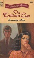 The Trillium Cup