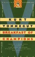 Breakfast of Champions; or, Goodbye, Blue Monday by Kurt Vonnegut