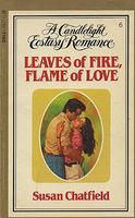 Leaves of Fire, Flame of Love