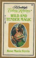Wild and Tender Magic