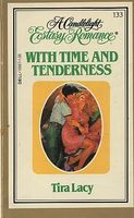 With Time and Tenderness