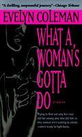 What a Woman's Gotta Do
