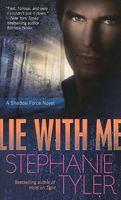 Lie With Me by Stephanie Tyler