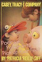 Poopsie Pomeranz, Pick Up Your Feet
