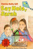 Say Hola, Sarah