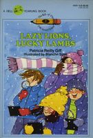 Lazy Lions, Lucky Lambs