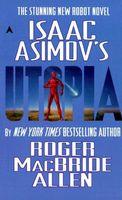 Isaac Asimov's Utopia