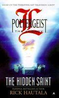 Poltergeist: The Legacy: The Hidden Saint