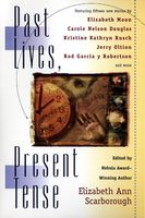 Past Lives, Present Tense