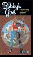 Bobby's Girl by J.D. Austin