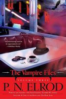 Vampire Files, Volume Three