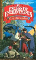 An Excess of Enchantments