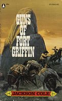 Guns of Fort Griffin