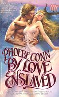 By Love Enslaved by Phoebe Conn