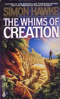 The Whims of Creation