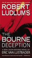 The Bourne Deception by Eric Van Lustbader / Eric Lustbader