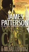 Worst Case by James Patterson; Michael Ledwidge
