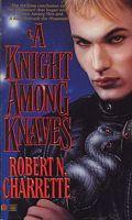 A Knight Among Knaves