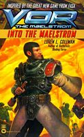 Into the Maelstrom