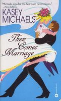 Then Comes Marriage