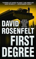 First Degree by David Rosenfelt