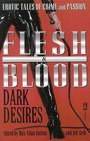Flesh & Blood: Dark Desires