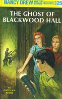 The Ghost of Blackwood Hall by Carolyn Keene