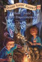 Hail! Hail! Camp Dragononka!