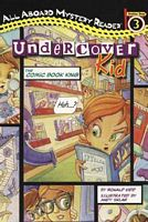Undercover Kid: The Comic Book King