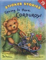 Spring Is Here, Corduroy!