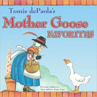 Tomie dePaola's More Mother Goose Favorites