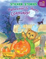 Halloween Is Here, Corduroy!