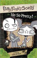 Me So Pretty!