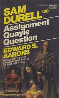 Assignment: Quayle Question by Edward S. Aarons
