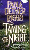 Taming the Night