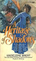 Heritage of Shadows