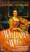 William's Wife / The Queen's Devotion