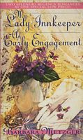 My Lady Innkeeper / An Early Engagement