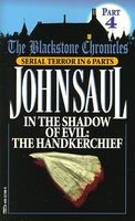 In the Shadow of Evil: The Handkerchief