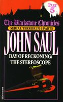 Day of Reckoning: The Stereoscope
