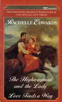 Highwayman and the Lady / Love Finds a Way