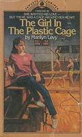 The Girl in the Plastic Cage