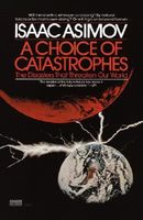 A Choice of Catastrophes