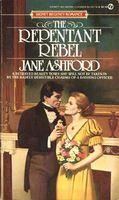 The Repentant Rebel