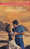 A Dangerous Passion