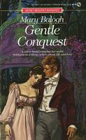 Gentle Conquest
