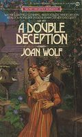 A Double Deception by Joan Wolf